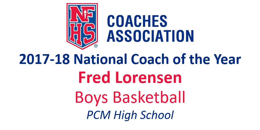 Fred Lorensen: National Boys Basketball Coach of the Year (2017-18)