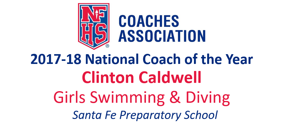 Clinton Caldwell: National Girls Swimming & Diving National Coach of the Year (2017-18)